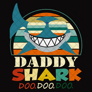 Daddy shark doo doo doo,  daddy svg, daddy gift,daddy shark doo svg, shark doo svg, family svg, family shirt,family gift,trending svg, Files For Silhouette, Files For Cricut, SVG, DXF, EPS, PNG, Instant Download