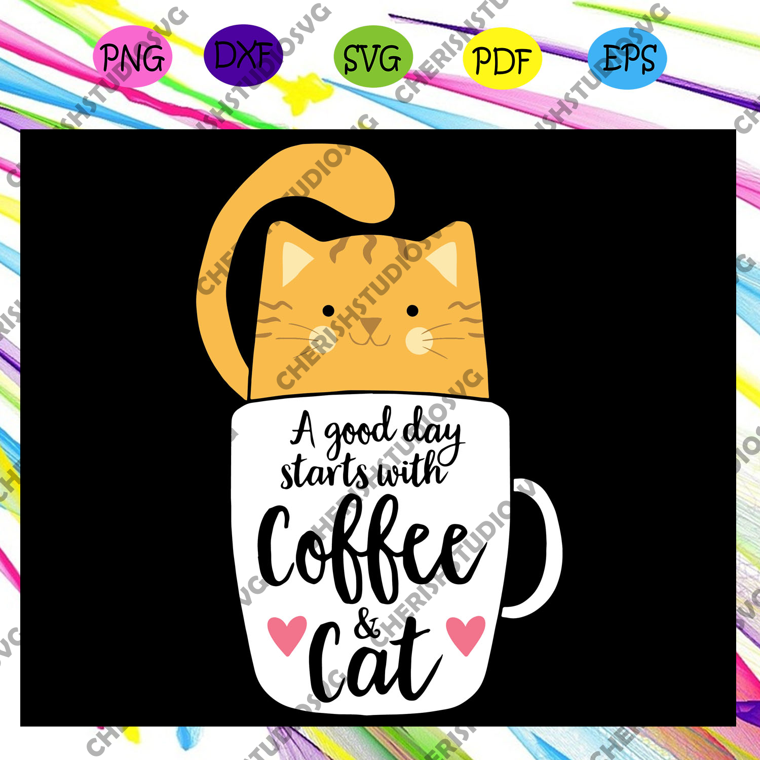 A Good Day Starts With Coffee And Cat Svg, Cat Svg, Cat Lover,cat lover svg, cat lover gift, cat lover party, cat lover, cat collar, black cat, funny cat gift, For Silhouette, Files For Cricut, SVG, DXF, EPS, PNG Instant Download