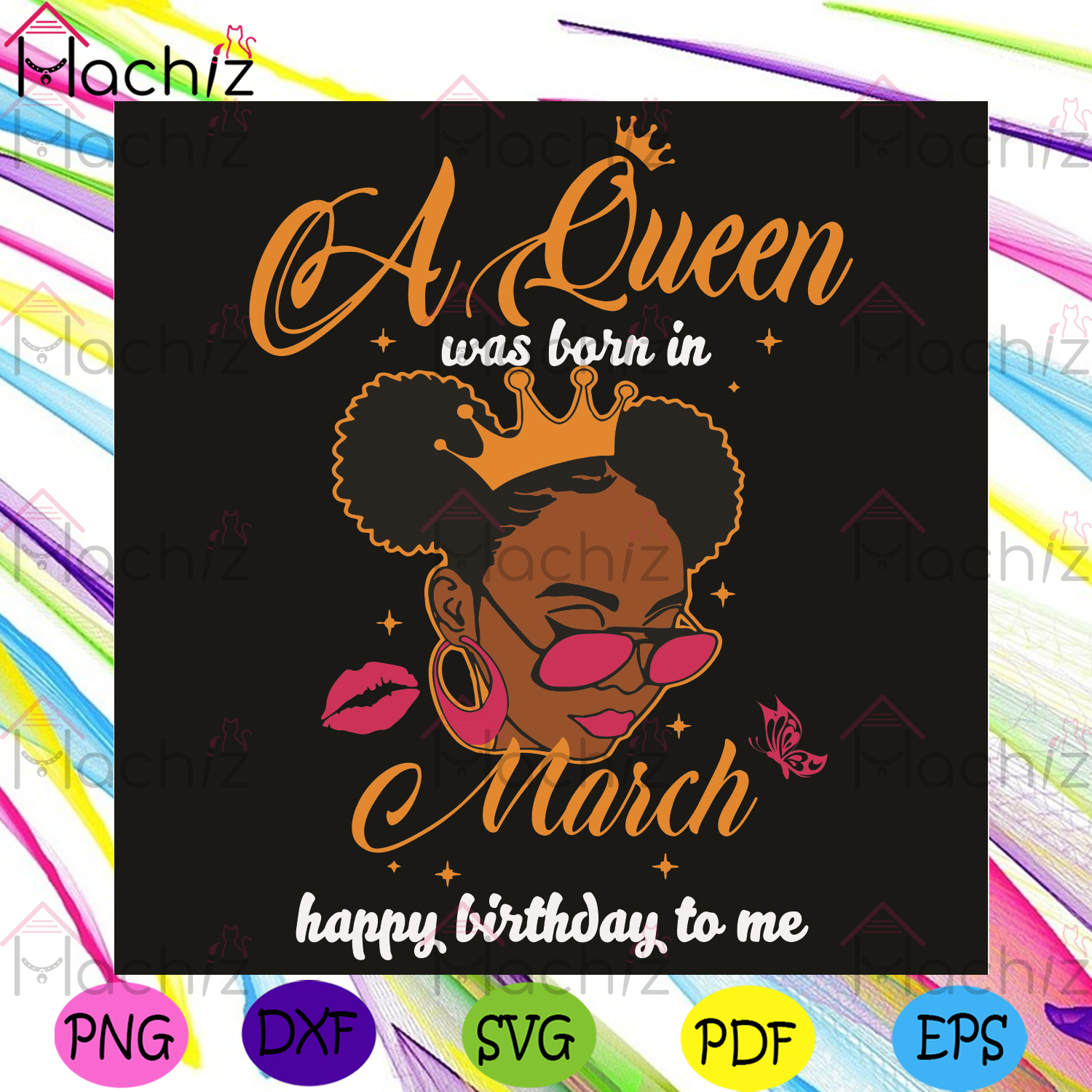 A Queen Was Born In March Happy Birthday To Me Svg, Birthday Svg, Queen Born In March Svg, Girl Born In March Svg, Happy Birthday Svg, March Queen Svg, March Birthday Svg, Black Girl Svg, Birthday Gifts Svg, Birthday Party Svg