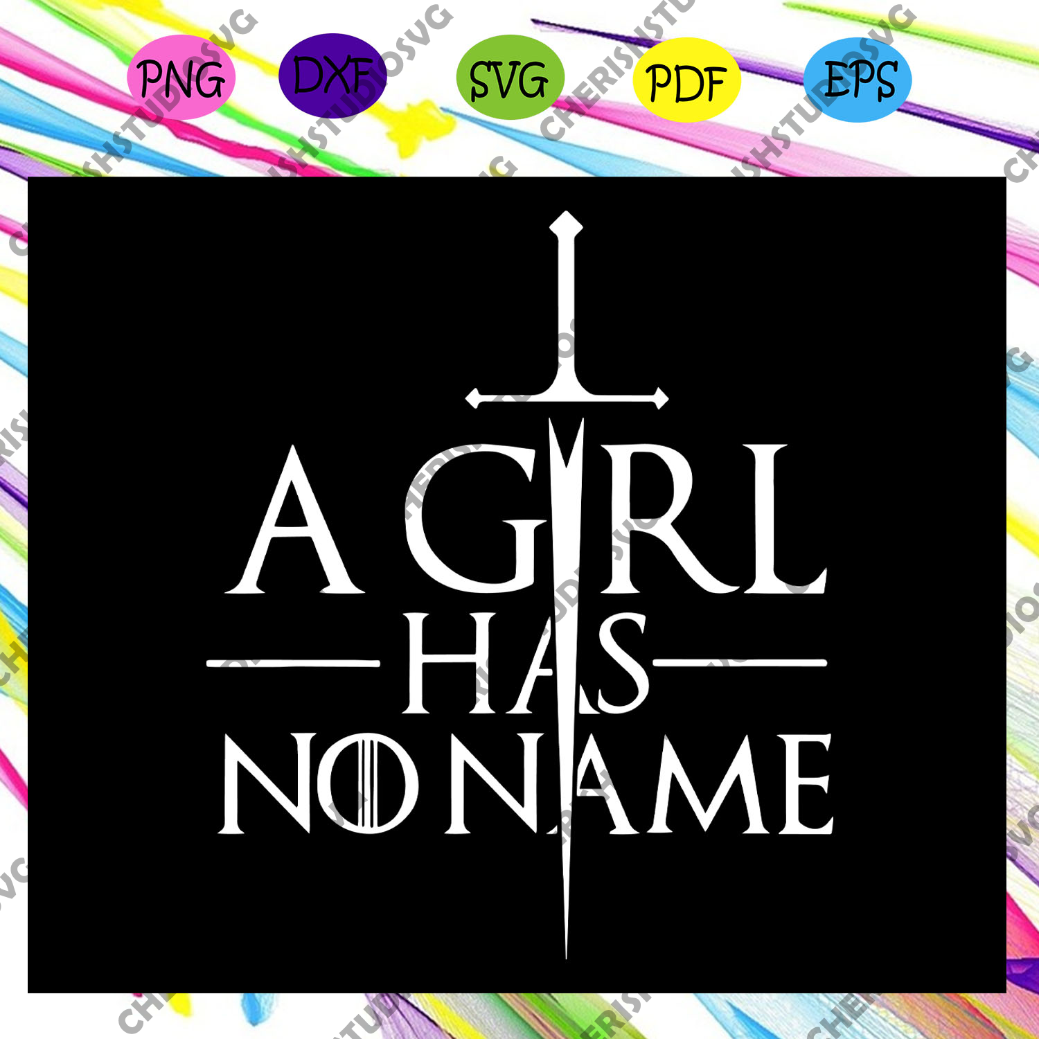 A girl has no name, game of thrones, game of thrones gift, game of thrones svg, game thrones lover,trending svg Files For Silhouette, Files For Cricut, SVG, DXF, EPS, PNG, Instant Download