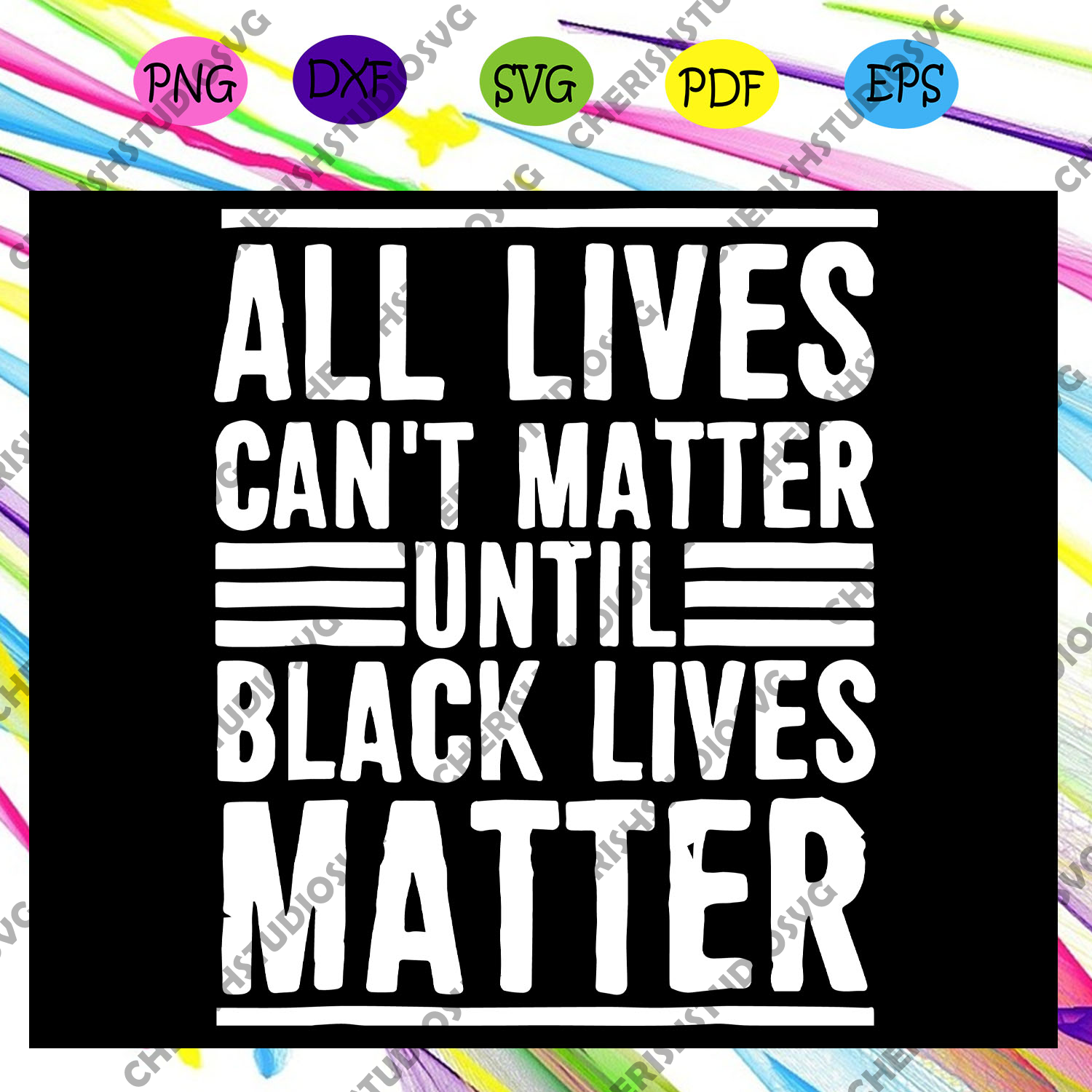 All Lives Can't Matter Until Black Lives Matter Svg, Human Rights, Black Woman Svg, Black Power Svg, Black Month, Black Pride Svg, Resistance Svg, Black Queen Svg, Files For Silhouette, Files For Cricut, SVG, DXF, EPS, PNG, Instant Download