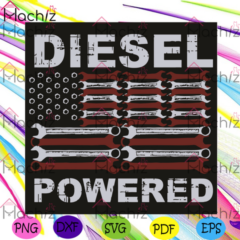 American Flag Wrench Diesel Powered Svg, Trending Svg, American Flag Svg, American Flag Wrench Svg, Diesel Powered Svg, American Flag Gift, Diesel Powered Gift, Svg Cricut, Silhouette Svg Files, Cricut Svg