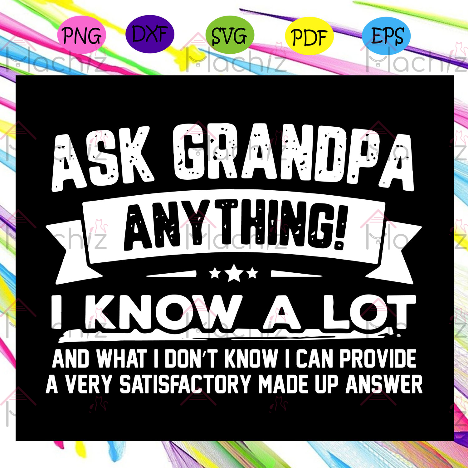 Ask grandpa anything I know a lot svg, Happy fathers day 2020 svg, fathers day svg, fathers day svg, fathers day gift, gift for papa, fathers day lover, fathers day lover gift, Files For Silhouette, Files For Cricut, SVG, DXF, EPS, PNG, Instant Download