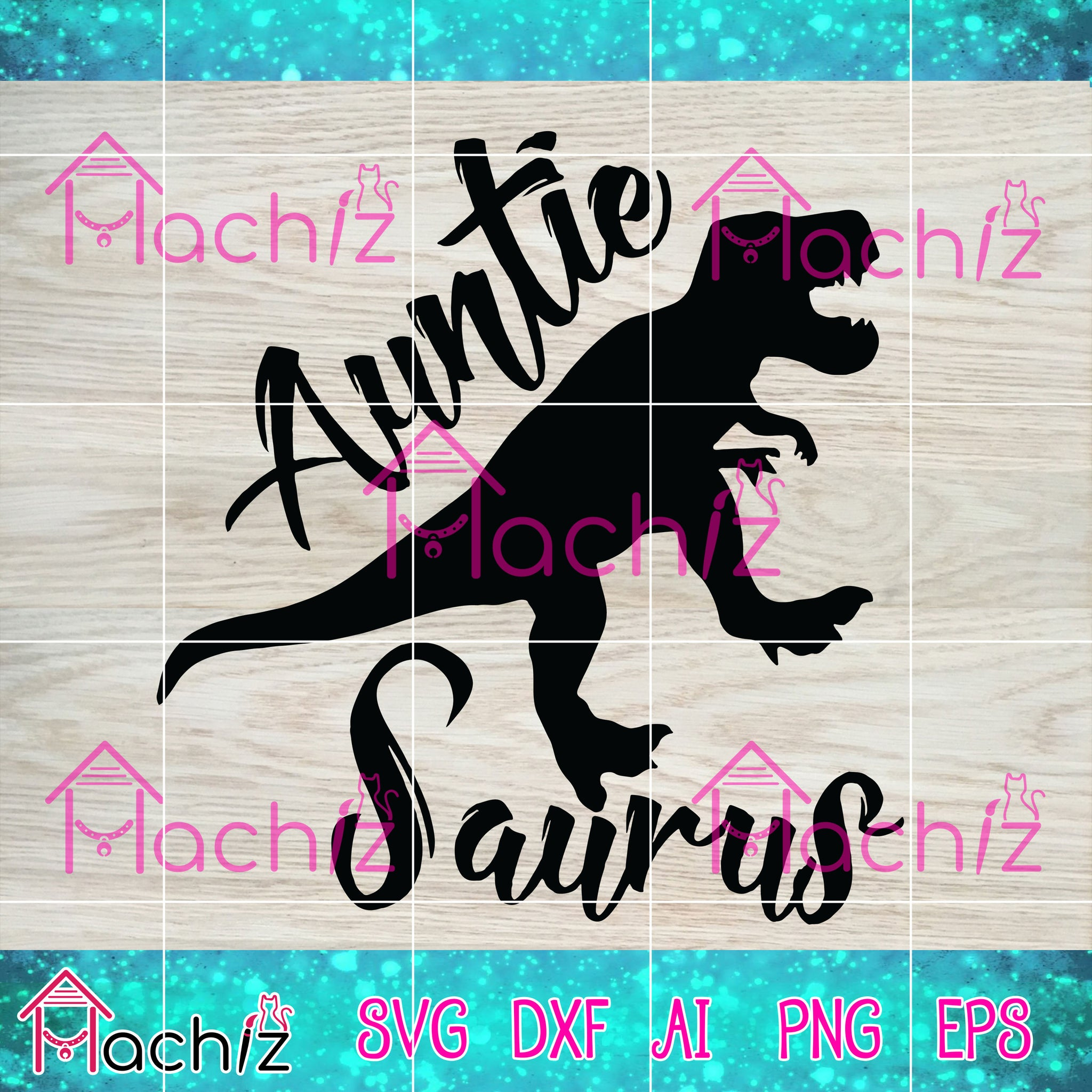 Auntie Saurus Svg, T-Rex Dinosaur Svg, Dinosaur Aunt Svg Dxf Png, svg vector,svg, eps, dxf, Png Silhouette Cameo or Cricut Digital Download Files