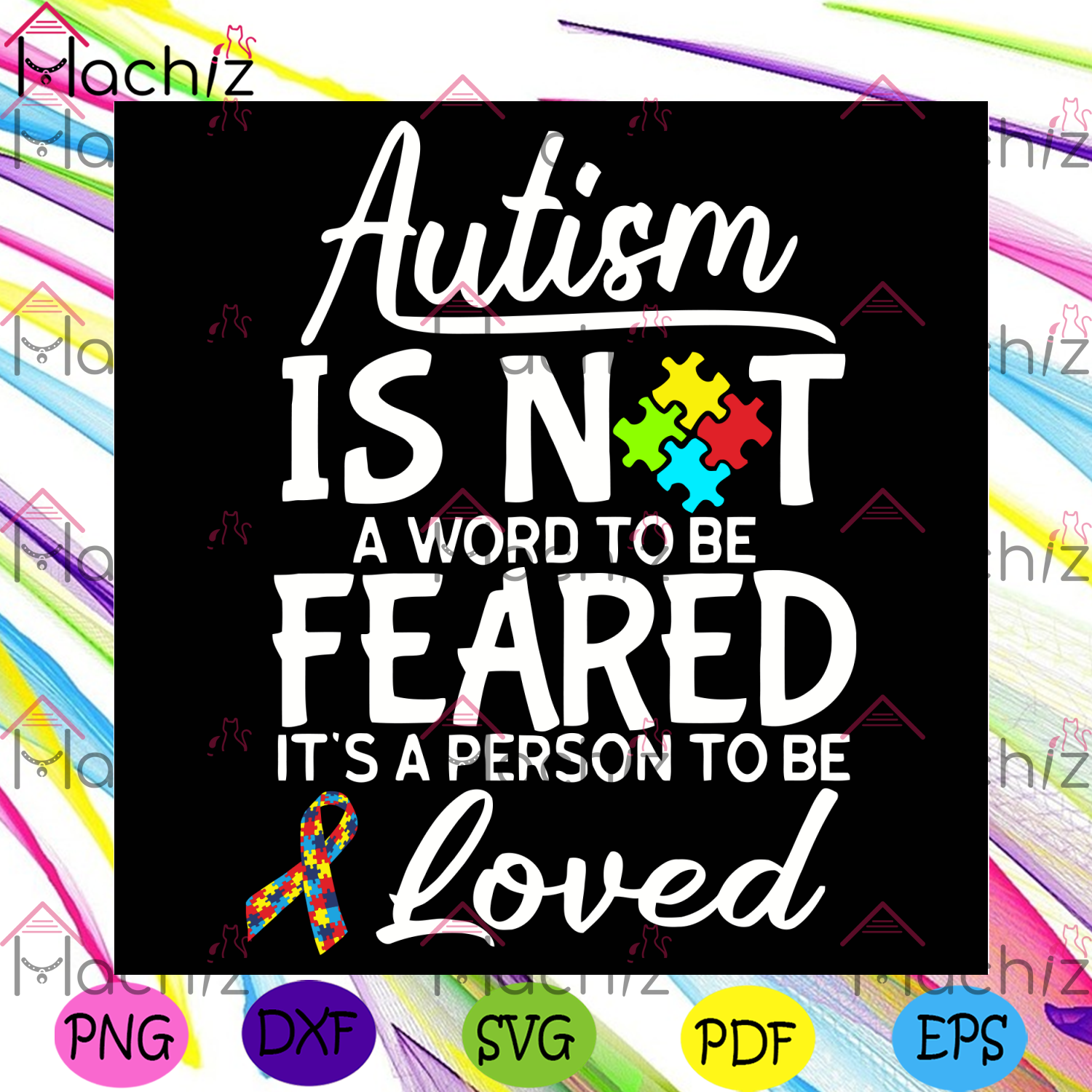 Autism Is Not A Word To Be Feared Svg, Autism Svg, Autism Awareness Svg, Autism Love, Autism Quote Svg, Autism Quote Gift, Autism Awareness Gift, Autism Awareness Shirt, Svg Cricut, Silhouette Svg Files