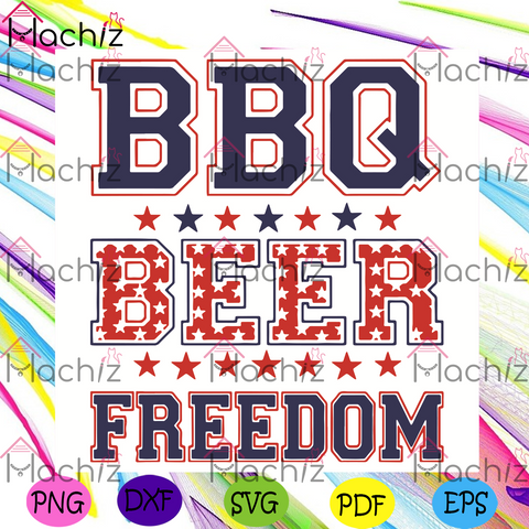 BBQ Beer Freedom Svg, Trending Svg, BBQ Beer Freedom Svg. BBQ Freedom Svg, Beer Freedom Svg, USA Svg, America 2020 Svg, Proud American Svg, 4th Of July Patriotic Svg, BBQ Beer Freedom Gift, BBQ Beer Freedom Shirt