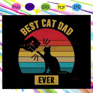 Best cat dad ever shirt for Father, Fathers day svg, fathers day gift, fathers day lover, cat svg, cat lover, cat lover gift, gift for father, papa, dad, vintage sunset, sunset gift, Files For Silhouette, Files For Cricut, SVG, DXF, EPS, PNG