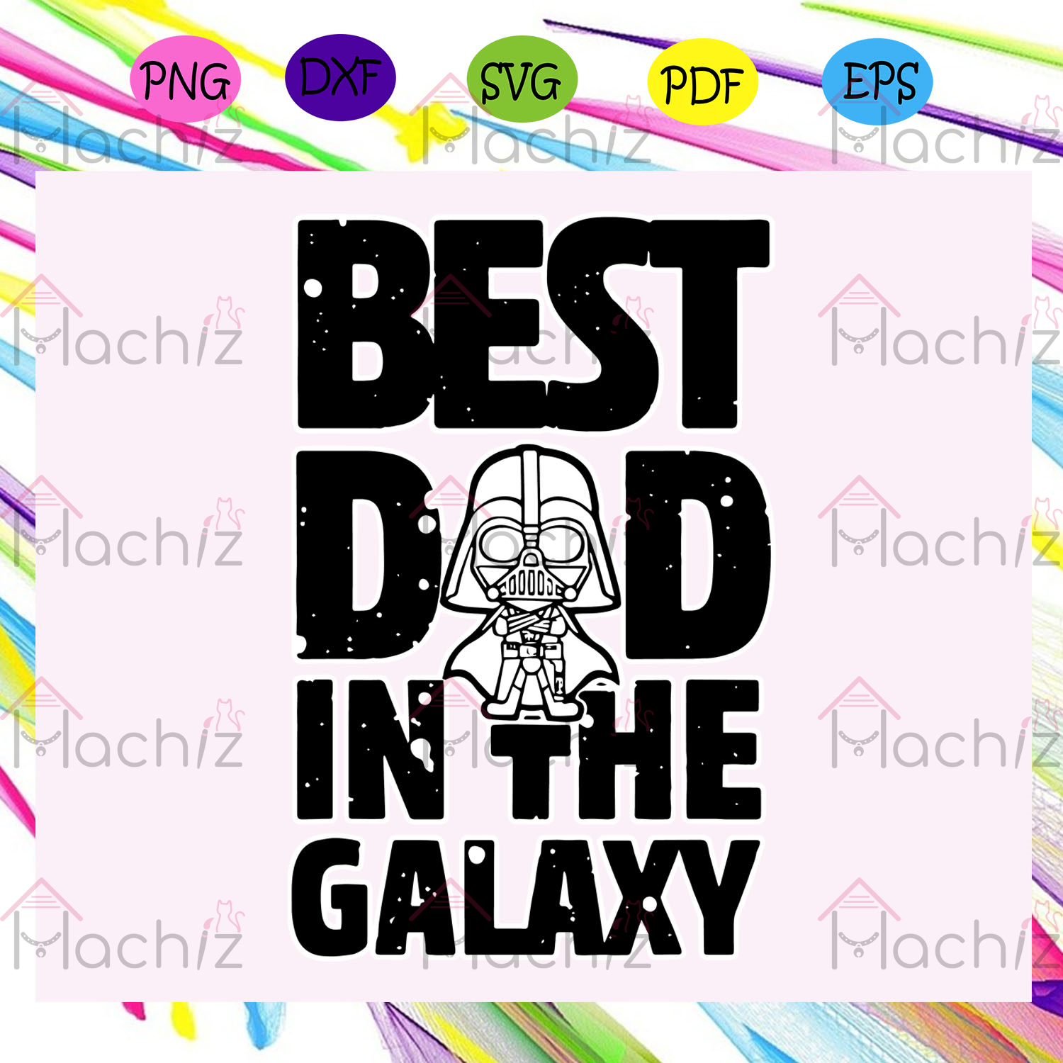 Best dad in the galaxy svg, fathers day svg, fathers day gift, gift for papa, fathers day lover, fathers day lover gift, dad life, dad svg, papa svg, family, family life svg, Files For Silhouette, Files For Cricut, SVG, DXF, EPS, PNG, Instant Download