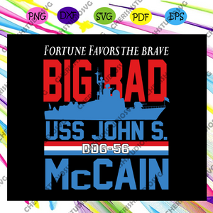 Big bad uss john mccain, McCain svg, McCain shirt,McCain gift, McCain lover gift, McCain clipart, McCain party, trending svg, Files For Silhouette, Files For Cricut, SVG, DXF, EPS, PNG, Instant Download