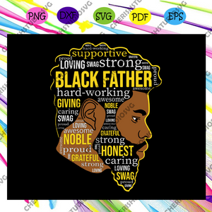 Black Father Svg, Dope Black Dad Svg, Proud Black Father Svg, Fathers Day Svg, Black Father Svg, Fathers Day Svg, Fathers Day Svg, Fathers Day Gift, Gift For Papa, Files For Silhouette, Files For Cricut, SVG, DXF, EPS, PNG, Instant Download