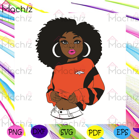 Black Girl Denver Broncos Svg, Sport Svg, Denver Broncos Football Team Svg, Denver Broncos Svg, Black Girl Svg, Denver Broncos Fans Svg, Denver Broncos Gifts Svg, Denver Broncos Logo Svg, Black Girl Gifts Svg, Girl Gifts Svg, Sport Girl Svg