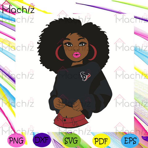 Black Girl Houston Texans Svg, Sport Svg, Houston Texans Football Team Svg, Houston Texans Svg, Black Girl Svg, Houston Texans Fans Svg, Houston Texans Gifts Svg, Houston Texans Logo Svg, Black Girl Gifts Svg, Sport Girl Svg