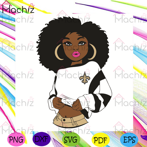 Black Girl New Orleans Saints Svg, Sport Svg, New Orleans Saints Football Team Svg, New Orleans Saints Svg, Black Girl Svg, Black Girl Saints Svg, New Orleans Saints Fans Svg, New Orleans Saints Gifts Svg, New Orleans Saints Logo Svg