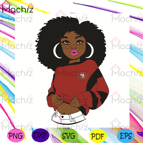 Black Girl San Francisco 49ers Svg, Sport Svg, San Francisco 49ers Football Team Svg, San Francisco 49ers Svg, Black Girl Svg, San Francisco 49ers Svg, San Francisco 49ers Fans Svg, San Francisco 49ers Gifts Svg, SF 49ers Logo Svg