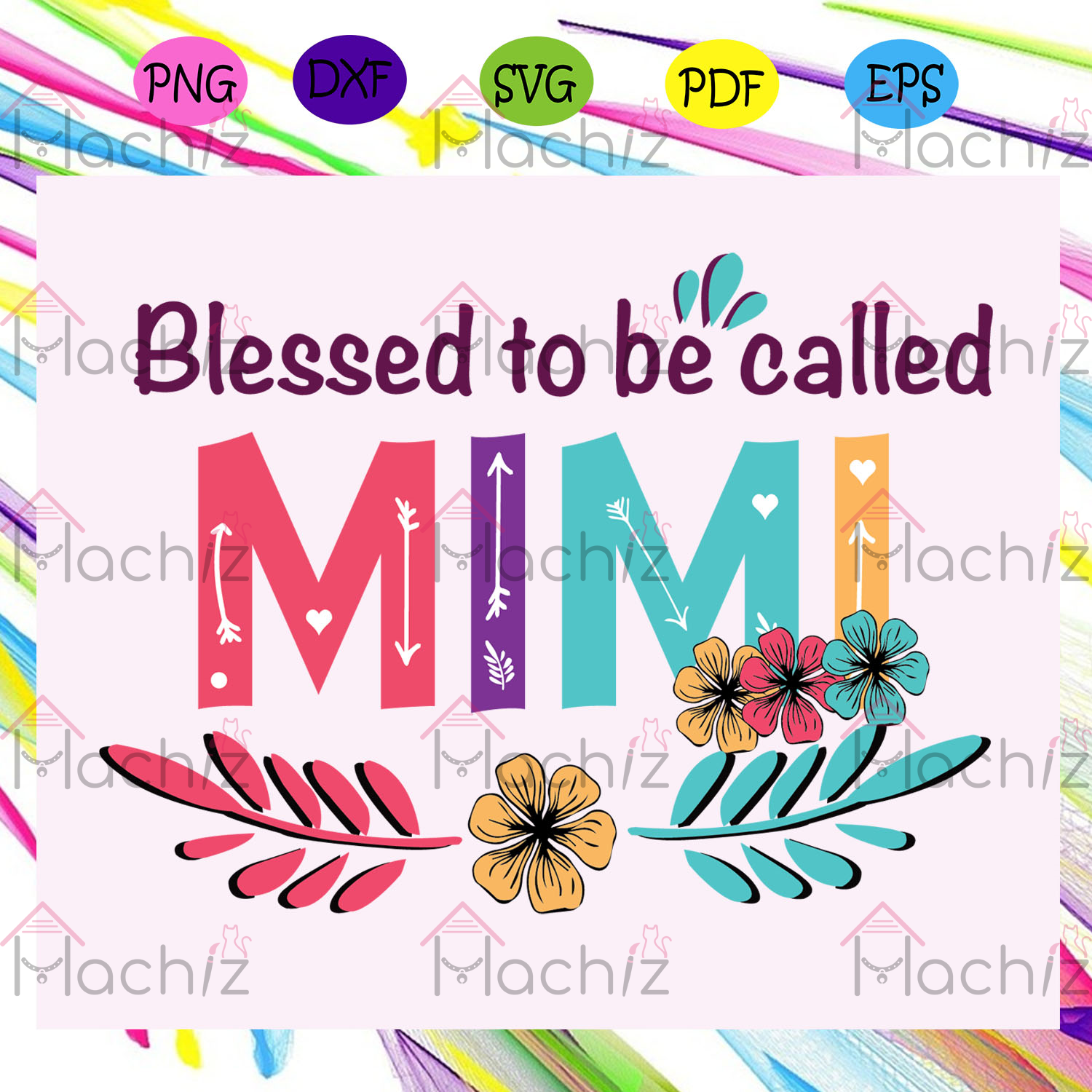 Blessed to be called mimi , Mothers Day Gift,Trendy Mom,trending svg, Files For Silhouette, Files For Cricut, SVG, DXF, EPS, PNG, Instant Download