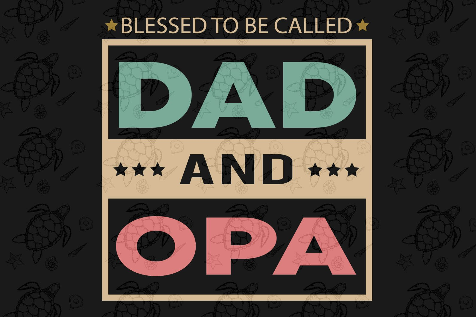 Blessed to be called dad and opa , papa svg, baba svg,father's day svg, father svg, dad svg, daddy svg, poppop svg Files For Silhouette, Files For Cricut, SVG, DXF, EPS, PNG, Instant Download