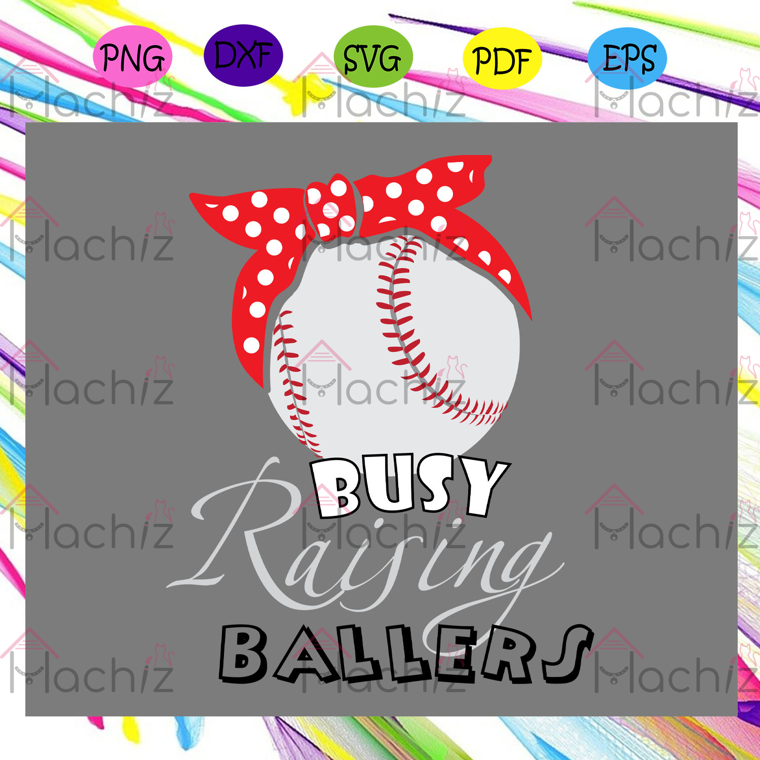 Busy raising baller , Mothers Day Gift,Trendy Mom,trending svg, Files For Silhouette, Files For Cricut, SVG, DXF, EPS, PNG, Instant Download