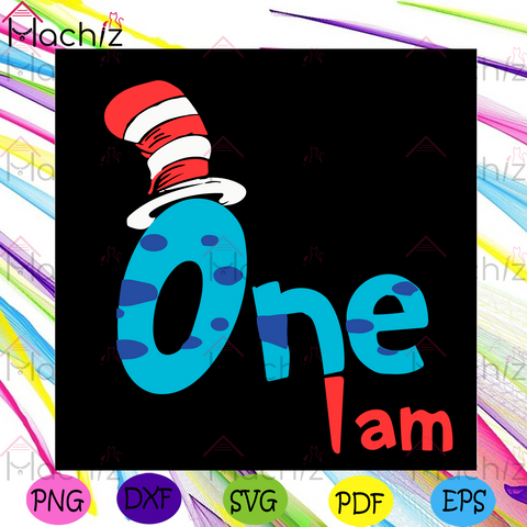 Dr Seuss One I Am Svg, Dr Seuss Svg, The Cat In The Hat Svg, One Svg, The Hat Svg, The Cat In The Hat Lovers Svg, The Cat In The Hat Gifts Svg, Dr Seuss Saying Svg, Dr Seuss Book Svg, Dr Seuss Lovers Svg, Dr Seuss Gifts Svg