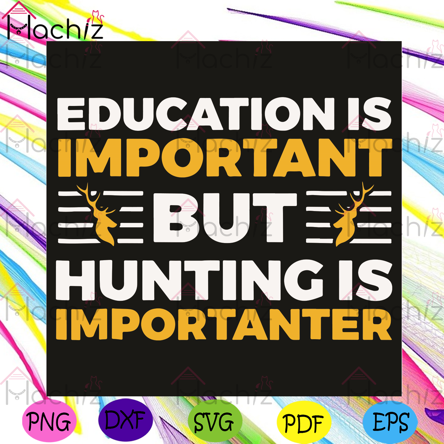 Education Is Important But Hunting Is Importanter Svg, Trending Svg, Hunting Svg, Hunters Svg, Education Svg, Deers Svg, Hunting Lovers Svg, Hunting Gifts Svg, Hunting Quotes Svg, Funny Svg, Funny Quotes Svg, Vintage Svg