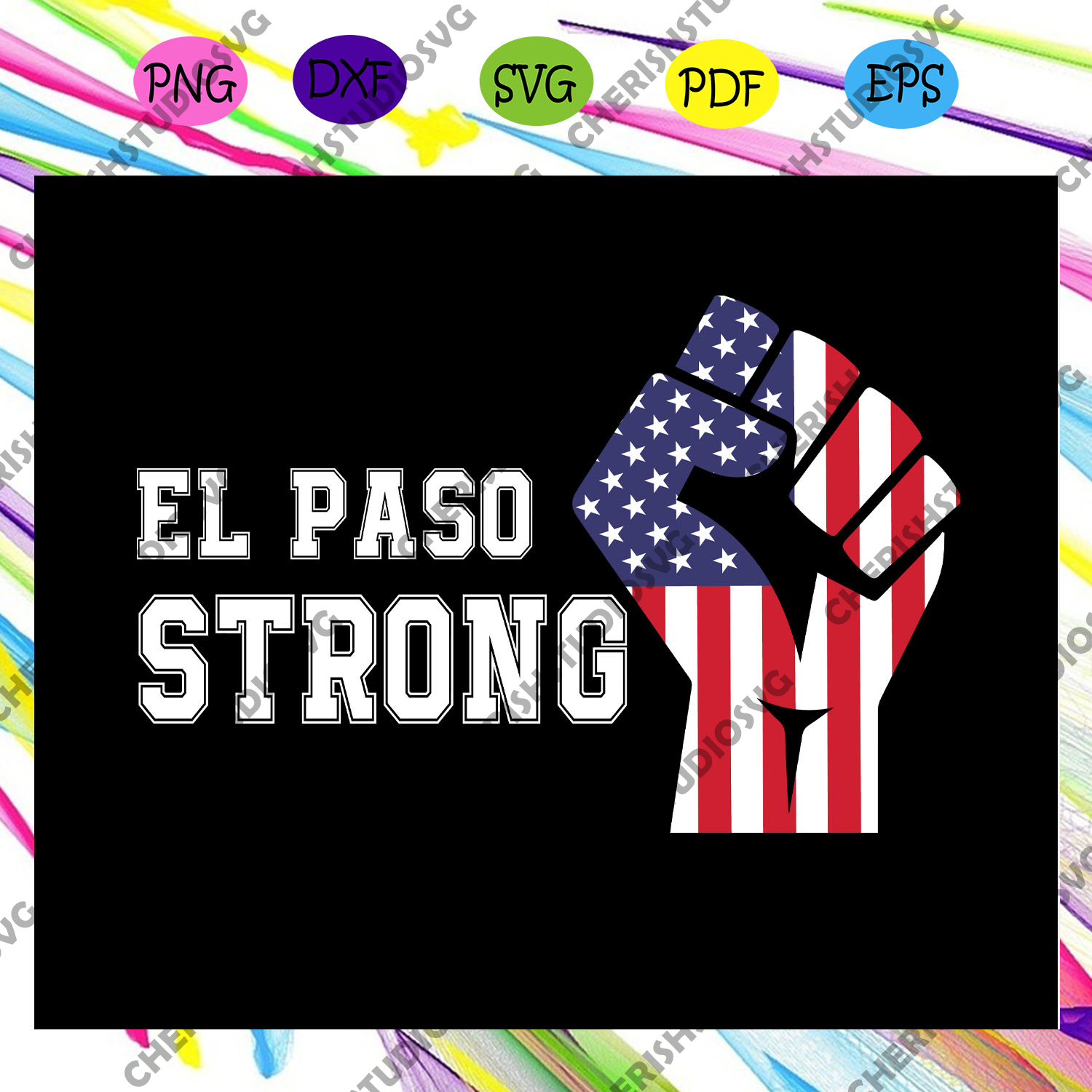 El paso strong, el paso shooting svg, el paso texas shooting t-Shirt, el paso strong shirt,trending svg For Silhouette, Files For Cricut, SVG, DXF, EPS, PNG Instant Download