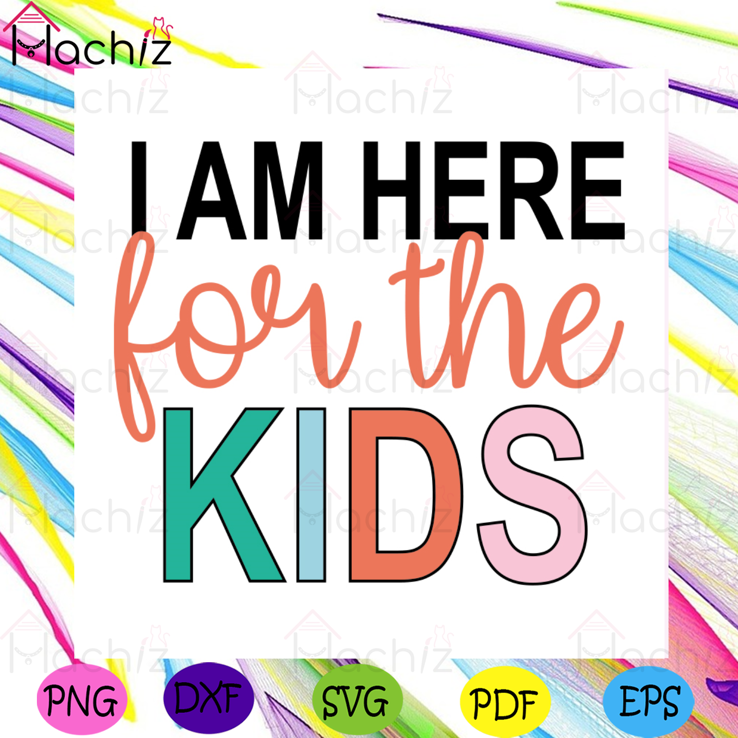 I Am Here For The Kids Svg, Funny Svg, Happy Funny Svg, Happy Funny Kids Svg, Here For The Kids Svg, Teacher Svg, Family Svg, Mother Svg, Father Svg, Kids Svg, Gift For Kids Svg, Funny Shirt Svg, Children Mom Svg, Kids Dad Svg