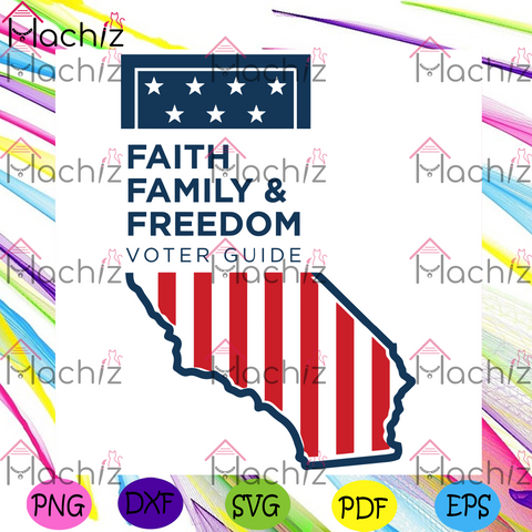 Faith Family And Freedom Svg, Trending Svg, Faith Family And Freedom Svg, Faith Svg, Family and Freedom Svg, Memorial Day Svg, Fourth Of July Svg, America Land I love Svg, God Bless Svg, Independence Day Gift