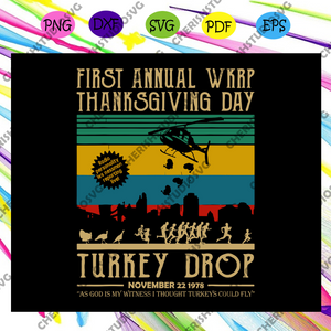 First annual WKRP turkey food with less nessman, wkrp turkey, funny turkey, turkey shirt, retro vintage turkey,trending svg For Silhouette, Files For Cricut, SVG, DXF, EPS, PNG Instant Download