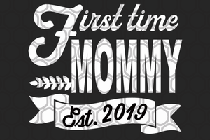 First time mommy, mother life svg, mother's day svg, mother day, mother svg, mom svg, nana svg, mimi svg For Silhouette, Files For Cricut, SVG, DXF, EPS, PNG Instant Download