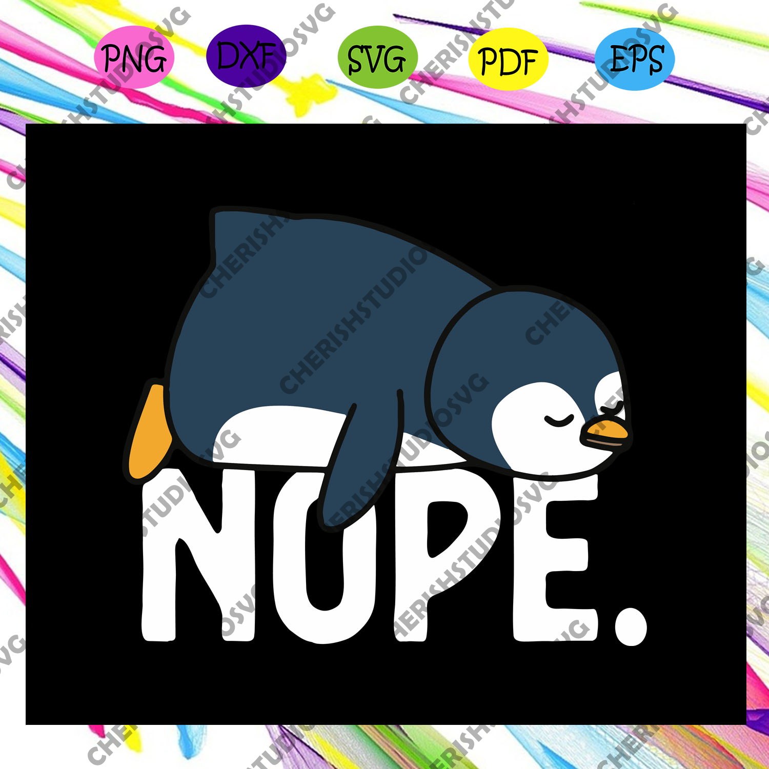 Funny nope relaxed not today lazy penguin,penguin svg, penguin gift, funny penguin, penguin shirt, lazy penguin, funny nope,trending svg For Silhouette, Files For Cricut, SVG, DXF, EPS, PNG Instant Download