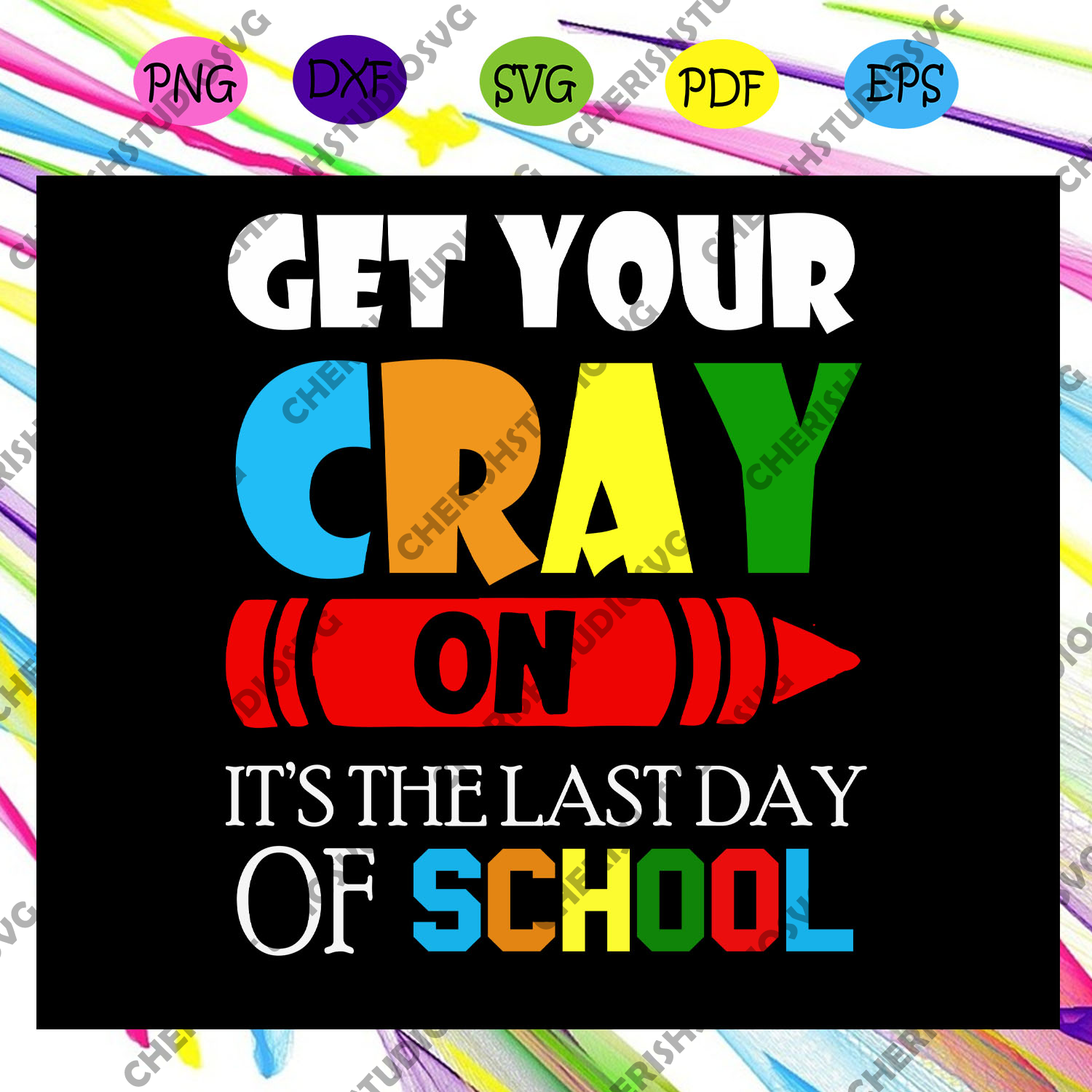 Get your cray on it's the 100th day of school,Happy 100th day of school,100th day of school svg, 100 days of school,svg cricut, silhouette svg files, cricut svg, silhouette svg, svg designs, vinyl svg