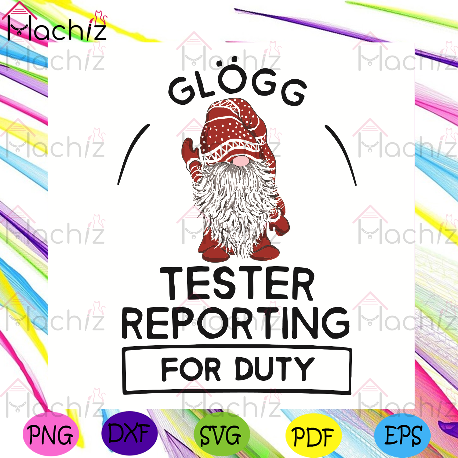 Glogg Tester Reporting For Duty Svg, Christmas Svg. Gnome Svg, Santa Claus Svg, Tester Svg, Christmas Day Svg, Christmas Gifts Svg, Merry Christmas Svg, Christmas Holiday Svg, Baby Christmas Svg, Xmas Svg, Noel Svg,