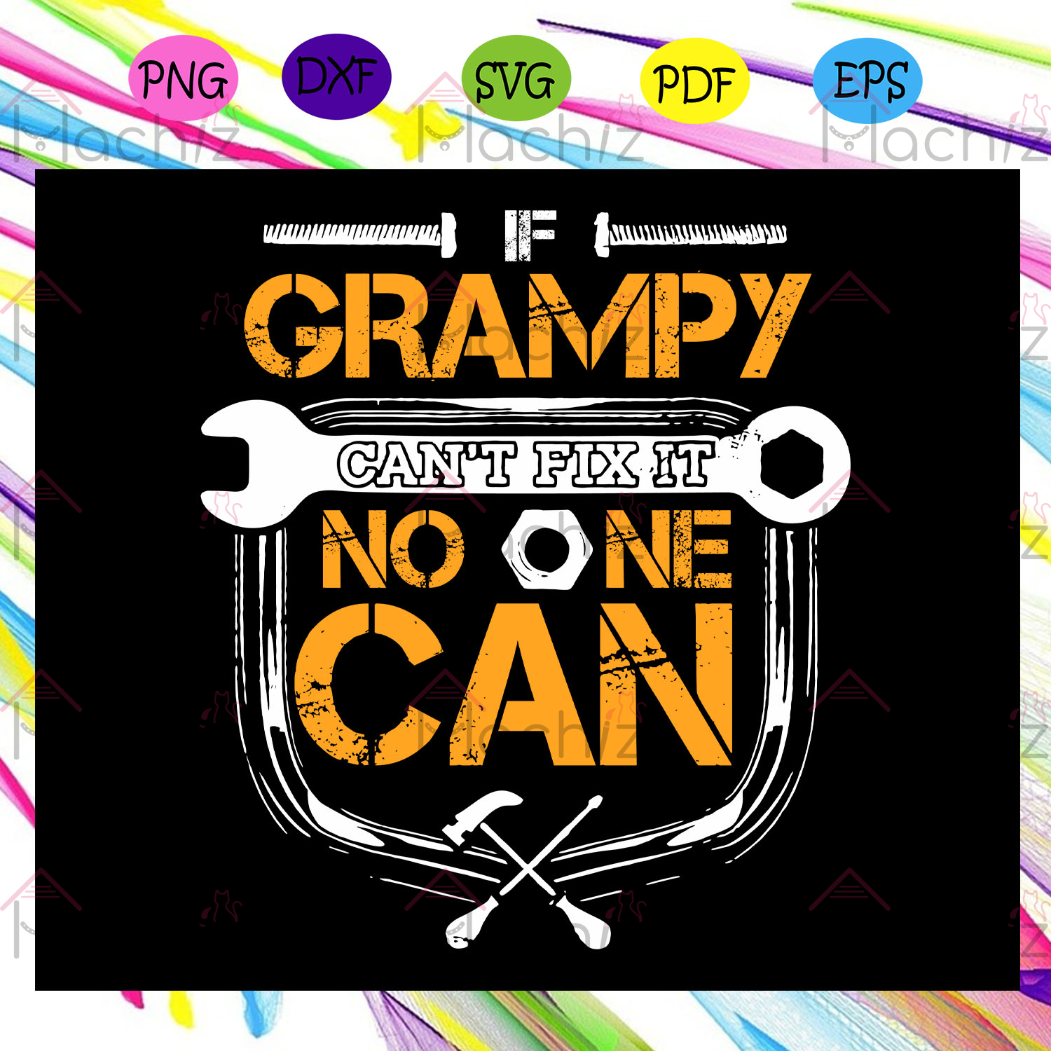 Grampy Can't Fix It No One Can, Handyman, Grampy Svg, Handyman Svg, grampy gift, grampy shirt,father day svg, For Silhouette, Files For Cricut, SVG, DXF, EPS, PNG Instant Download