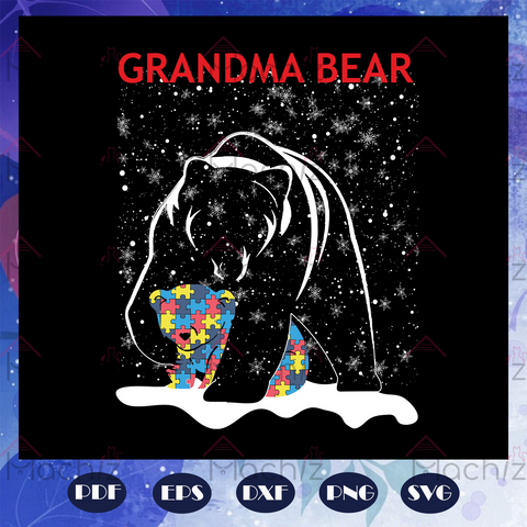 Grandma bear, grandma bear svg, grandma bear autism, autism svg, grandma gift, grandma life,autism svg, autism shirt, autism awareness svg, For Silhouette, Files For Cricut, SVG, DXF, EPS, PNG Instant Download