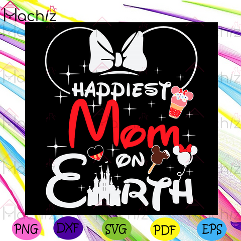 Happiest mom on earth Svg, Mothers Day svg, Disney Mom Svg, Earth Svg, Mickey Balloons Svg, Heart Svg, Palace Svg, Happy Mothers Day Svg, Mothers Day Gift Svg, Mama Svg, Mommy Svg, Nana Svg, Love Svg, Lovers Mother Svg