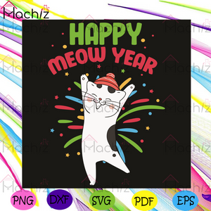 Happy Meow Year Svg, Trending Svg, Happy New Year 2021 Svg, New Year Svg, Cat Svg, Meow Year Svg, The Eve Svg, New Me Svg, New Year Party Svg, New Year Gift Svg, Cat Lovers Svg, Cute Cat Svg, Hello 2021 Svg