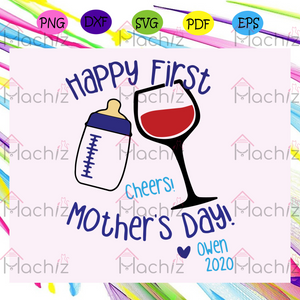 Happy first mothers day cheers mothers day mother  mothers day , Mothers Day Gift,Trendy Mom,trending svg, Files For Silhouette, Files For Cricut, SVG, DXF, EPS, PNG, Instant Download