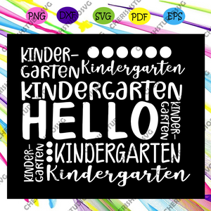 Hello kindergarten, kindergarten, kindergarten svg, kindergarten grad, kindergarten teacher, kindergarten diploma,For Silhouette, Files For Cricut, SVG, DXF, EPS, PNG Instant Download