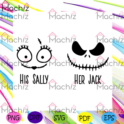 His Sally her Jack Svg, Halloween Svg, Nightmare Before Christmas, Disney Svg, Her Jack Svg, His Sally Svg, Couple Svg, Disney Couple Svg, Funny Couple Svg, Halloween Day, Halloween Gift, Halloween Party