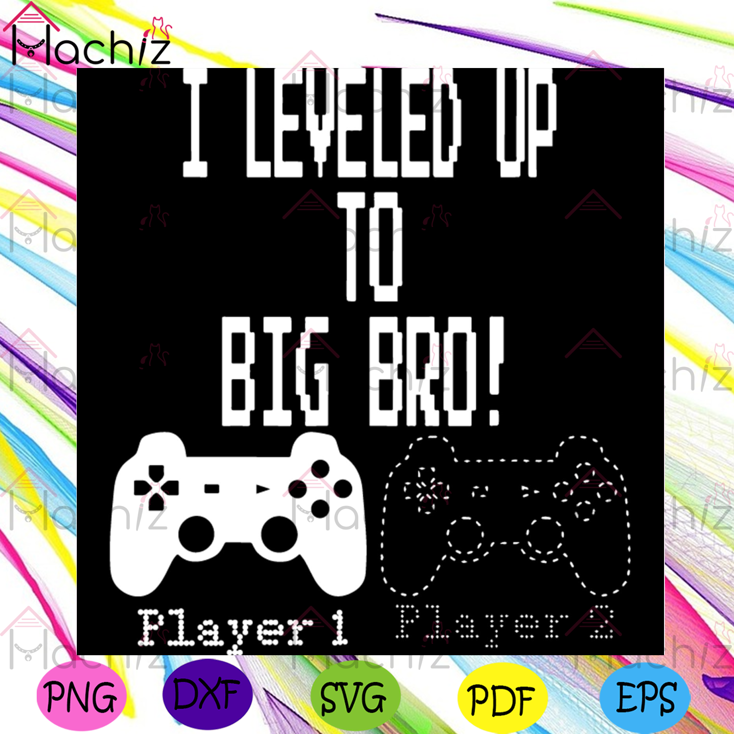 I Level Up To Big Bro Svg, Trending Svg, Family Svg, Father Svg, Brother Svg, Game Svg, Gamer Svg, Gaming Svg, Player 1 Svg, Player 2 Svg, Game Controller Svg, Level Up Svg, Family Gift Svg, Baby Svg, Mother Svg,