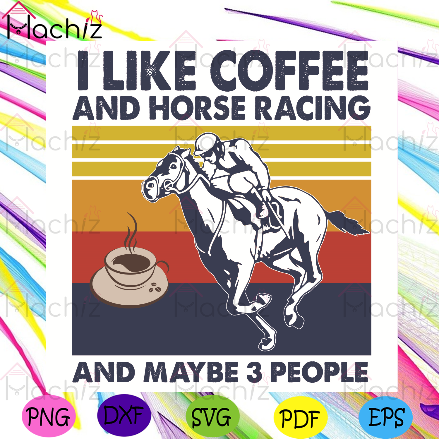 I Like Coffee And Horse Racing And Maybe 3 People Svg, Trending Svg, I Like Coffee Svg, Horse Racing Svg, Maybe 3 People Svg, Coffee Svg, Horse Svg, Coffee And Horse Racing Gift, Coffee And Horse Racing Shirt, Svg Cricut