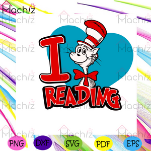 I Love Reading Svg, Dr Seuss Svg, The Cat In The Hat Svg, Dr Seuss Cat Svg, The Cat Svg, Reading Svg, Catinthehat Svg, Catinthehat Lovers Svg, Reading Lovers Svg, Dr Seuss Lovers Svg, Dr Seuss Fans Svg, Dr Seuss Gifts Svg