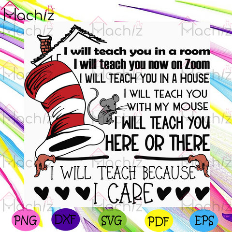 I Teach You In A Room Dr Seuss Svg, Dr Seuss Svg, Quarantined Teacher Svg, Dr Seuss Teacher Svg, Cat In The Hat Svg, Teacher Svg, Teaching Svg, Green Eggs Svg, Dr Seuss Quotes, Dr Seuss Gift Svg, Dr Seuss Thing Svg