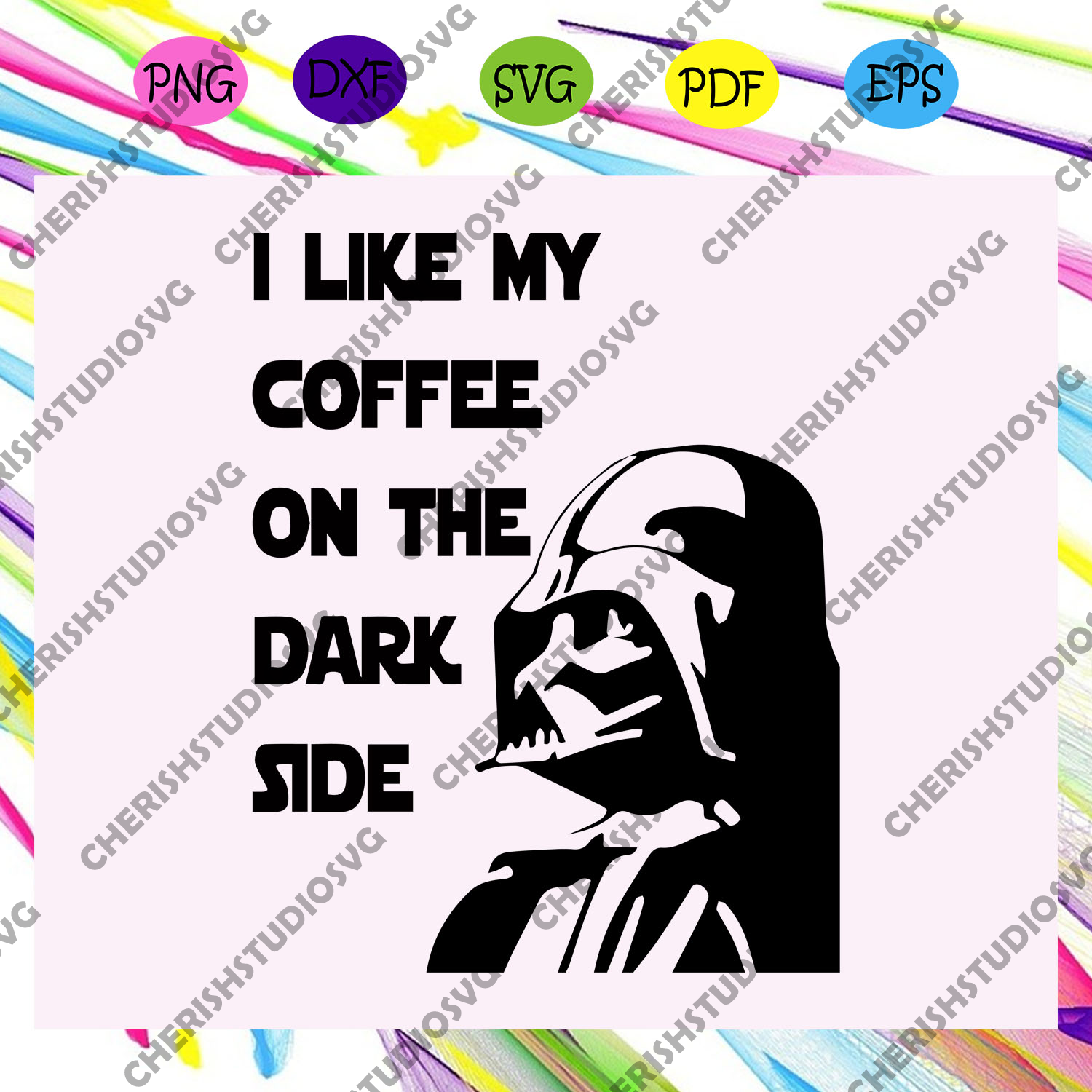 I like my coffee on the dark side, Star Wars svg, Star Wars Gift, jedi svg, yoda svg, leia svg, mandalorian svg, Star Wars shirt, star wars clipart, svg cut files, silhouette svg, cricut svg files, decal and vinyl