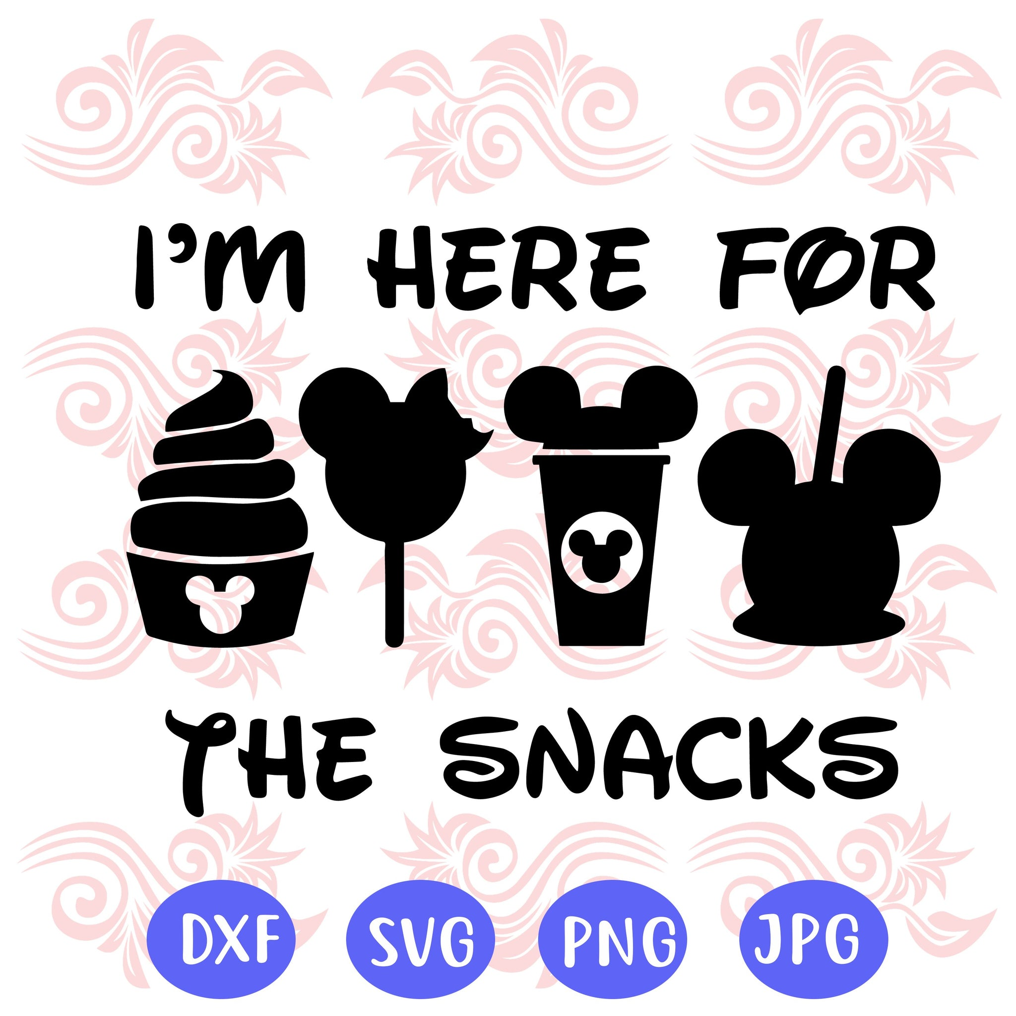 I'm here for the snacks, trip to disney, disney svg, disney vacation svg, disney snacks svg, mickey mouse svg, snack goals svg, disney trip,trending svg, Files For Silhouette, Files For Cricut, SVG, DXF, EPS, PNG, Instant Download