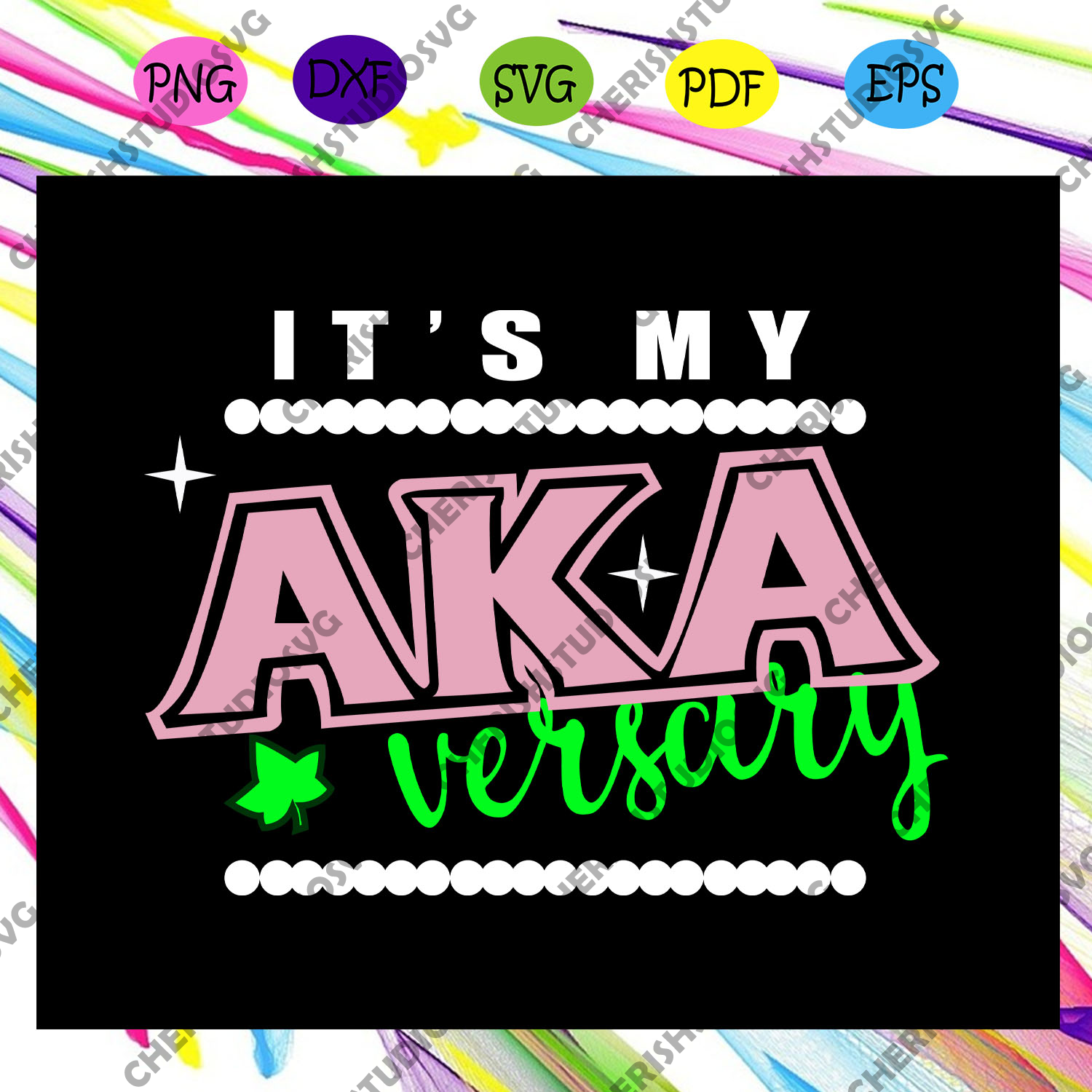 It's my aka versary, aka sorority gift, aka sorority svg, Aka svg, aka shirt, aka sorority, alpha kappa alpha svg, alpha kappa alpha shirt, alpha kappa alpha, Files For Silhouette, Files For Cricut, SVG, DXF, EPS, PNG, Instant Download