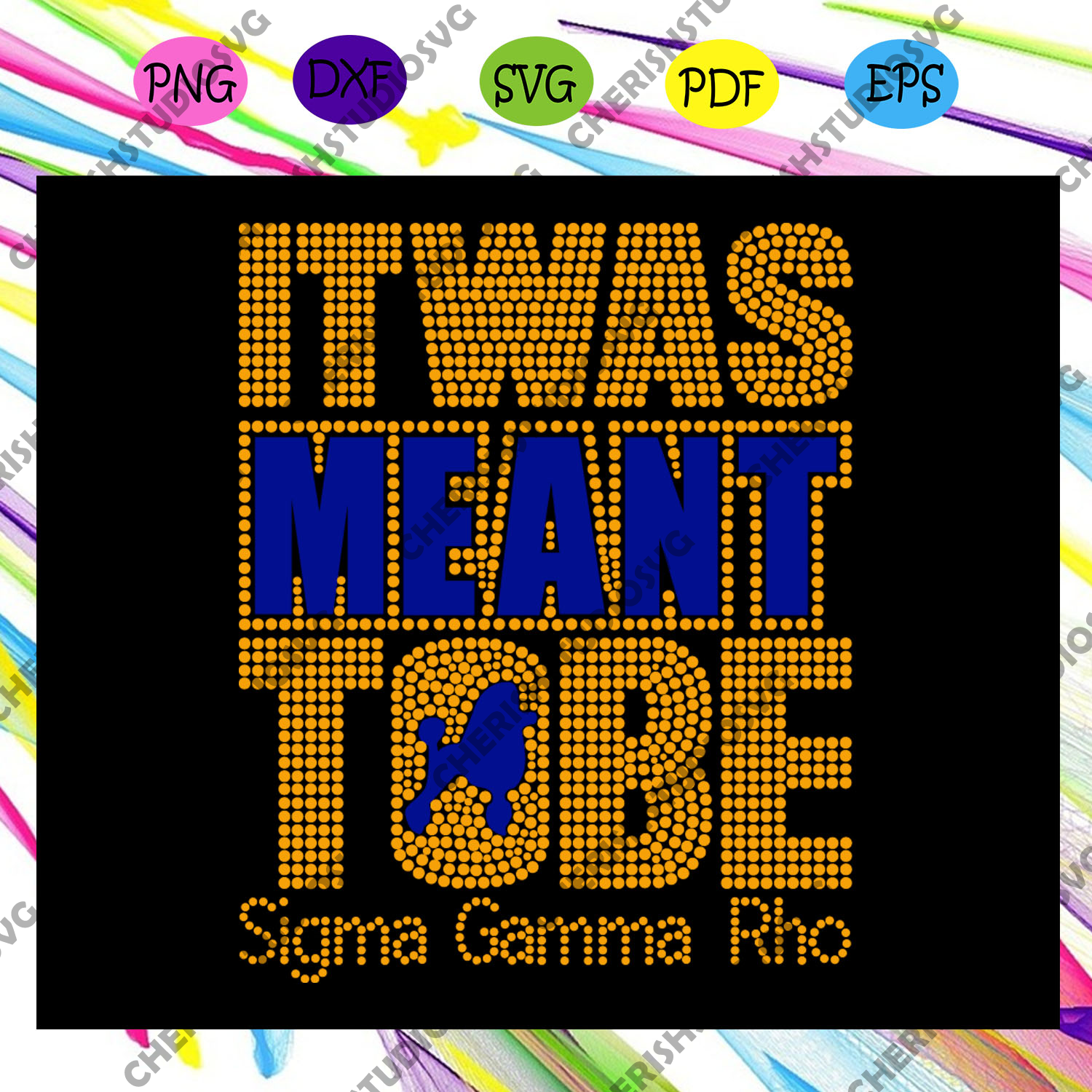 It was meant tobe sigma gamma rho, Sigma Gamma Rho, Sigma Gamma gifts, Sigma Gamma svg, theta sigma shirt,Sigma sorority svg, Sigma sorority gift,sorority svg, sorority gift, Files For Silhouette, Files For Cricut, SVG, DXF, EPS, PNG, Instant Download