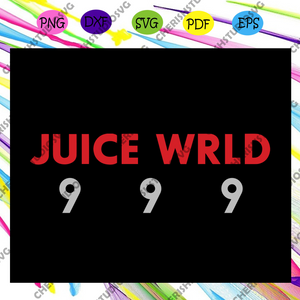 Juice wrld 999 , 999 club, juice wrld 999, juice wrld, rap hiphop, juice wrld art, trending svg For Silhouette, Files For Cricut, SVG, DXF, EPS, PNG Instant Download