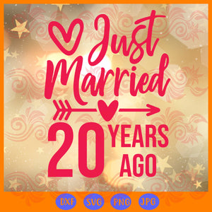 Just married 20 years ago, love svg, gift for your love,trending svg, Files For Silhouette, Files For Cricut, SVG, DXF, EPS, PNG, Instant Download