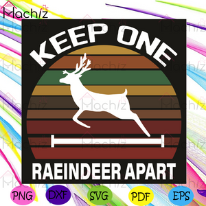 Keep One Raeindeer Apart Svg, Christmas Svg, Raeindeer Svg, Merry Christmas Svg, Reindeer Svg, Reindeer Lovers Svg, Reindeer Christmas Svg, Running Svg, Jumping Svg, Christmas Day Svg, Christmas Gifts Svg