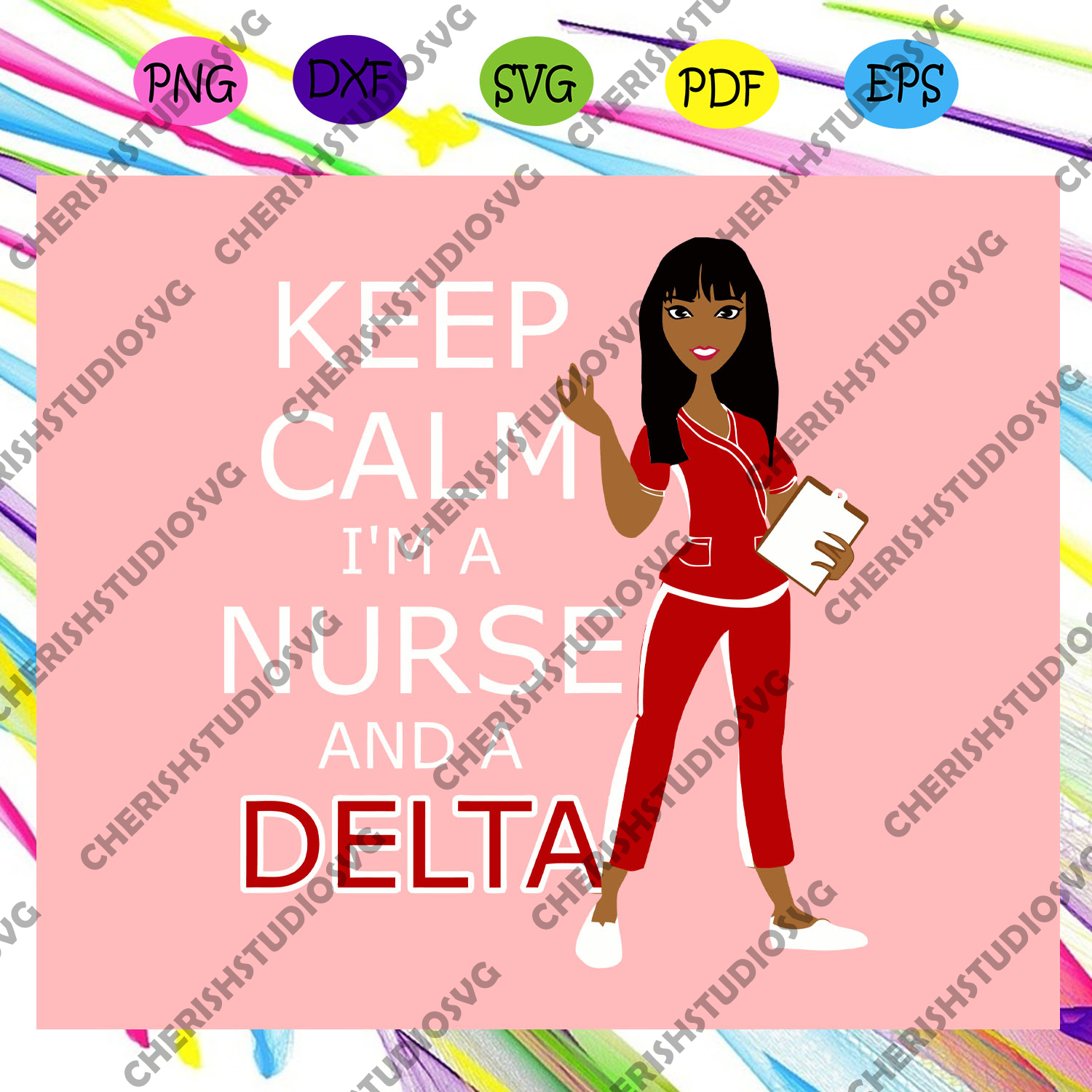 Keep calm i'm a nurse and a delta, Delta sigma theta, sigma theta gifts, sigma theta svg, theta sigma shirt, Sigma sorority svg, Sigma sorority gift, sigma theta sign, For Silhouette, Files For Cricut, SVG, DXF, EPS, PNG Instant Download